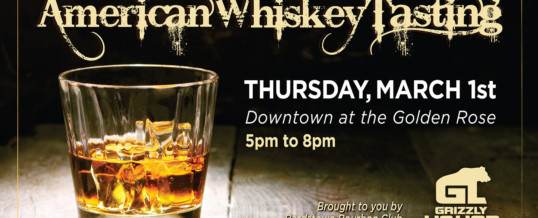 Join us for our next American Whiskey Tasting!